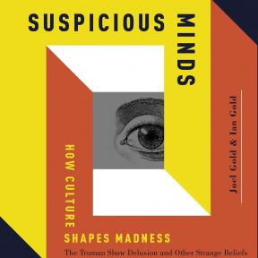 Suspicious Minds: A Book Review by Dr. Lloyd Sederer