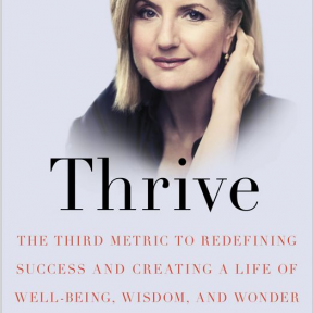 The Soul Factor: Why Huffington's Thrive Is a Bestseller