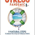 StressPandemic: 9 Natural Steps to Break the Cycle of Stress