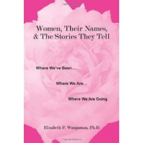 Books: Women, Their Names, and the Stories They Tell