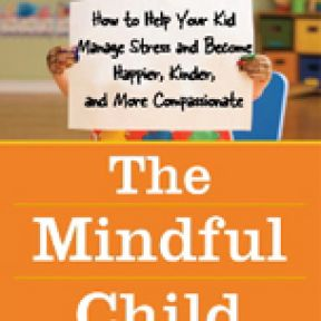 Mindfulness with Children:  An Interview with Susan Kaiser Greenland
