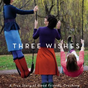 Friendship by the Book - Three Wishes: A true story of good friends...