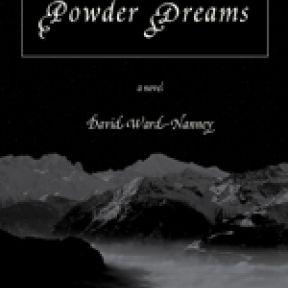 """Powder Dreams"": How a Psychological Novel Gets Written"