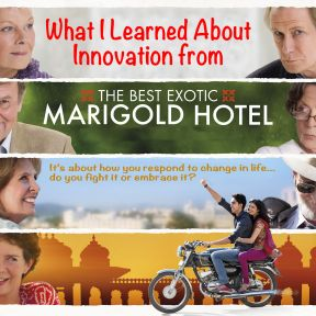 Innovation and The Best Exotic Marigold Hotel