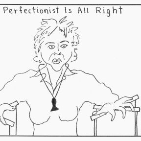 Perfectionism Has Great Rewards