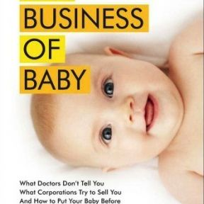 "The Polarizing Message Behind ""The Business of Baby"""