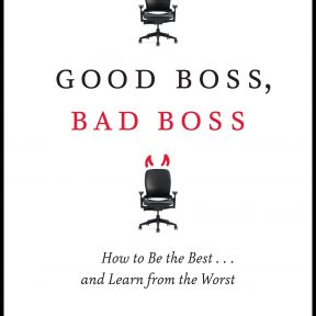 "Good Boss, Bad Boss on Five ""Best Business Book"" Lists for 2010"