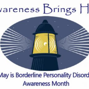 May is Borderline Personality Disorder Awareness Month