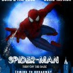 Spider-Man: Turn Off the Dark--A Review