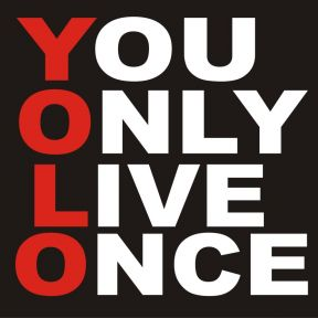 "The Psychology of ""YOLO"""