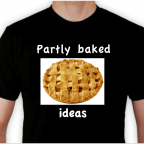 Ten More Partly Baked Ideas