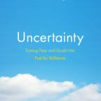 Uncertainty by Jonathan Fields: A Quick Book Review