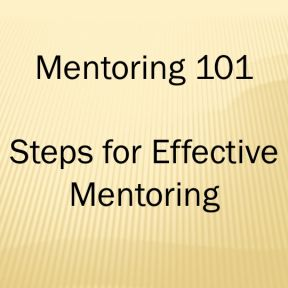 Five Steps For Effective Mentoring: Part 1, Communication of the Master Plan
