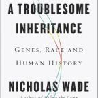 Nicholas Wade: Genes, Race and Anthropology