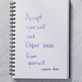 Accept Yourself, and Expect More From Yourself