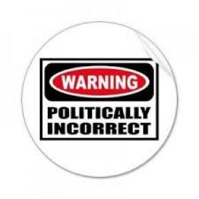 Cowering Behind the Walls of Political Correctness