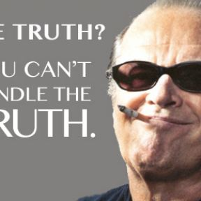 Can You Handle The Truth?