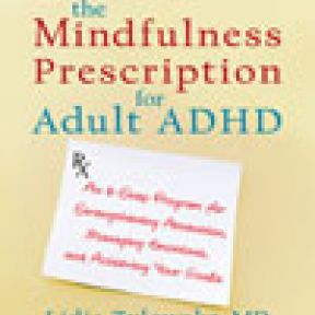 Being in the Moment: A Problem or a Potential Solution in Adult ADHD?