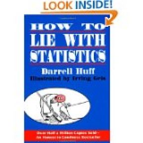 """How to Lie with Statistics"""