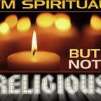 Spiritual, but Not Religious?