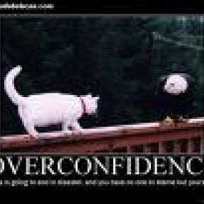 Self-Deception, Over-Confidence and Disposable Men: A Risky Proposition