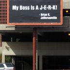 """My_Boss_Is_A_J-E-R-K!"" by Nyttend/Public Domain"