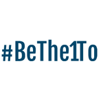 #BeThe1To Campaign