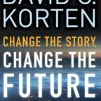 book cover from publisher website: http://www.bkconnection.com/books/title/change-the-story,-change-the-future#overview