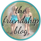 www.TheFriendshipBlog.com